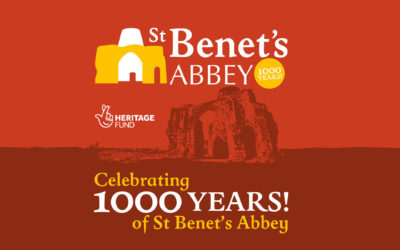 St Benet's Abbey: 1000 years!